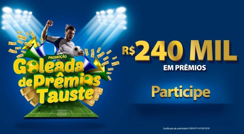 """Participe da campanha """"Goleada de Prêmios Tauste""""."""