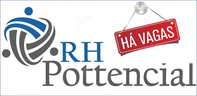 RH Pottencial tem novas novas de emprego disponíveis. Confira!