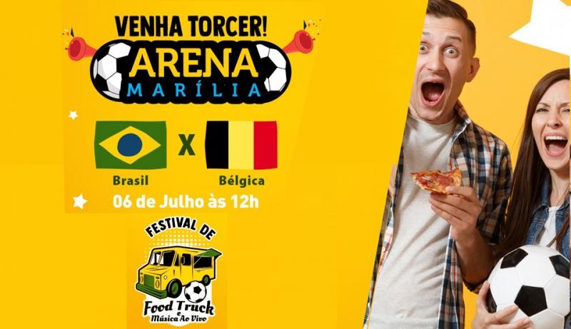 Com jogo da seleção, Arena Marília tem festival de food trucks no final de semana